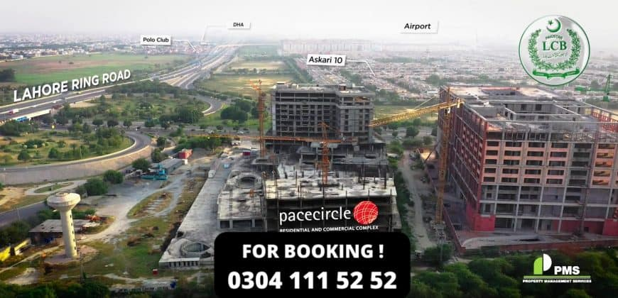 Pacecircle Residential and Commercial Complex Lahore