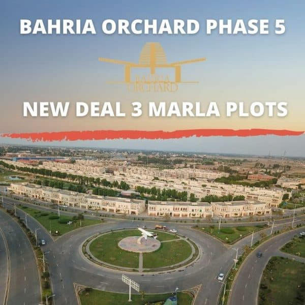 Bahria Orchard Phase 5 | New Deal 3 Marla Plots | Details by PMS Lahore