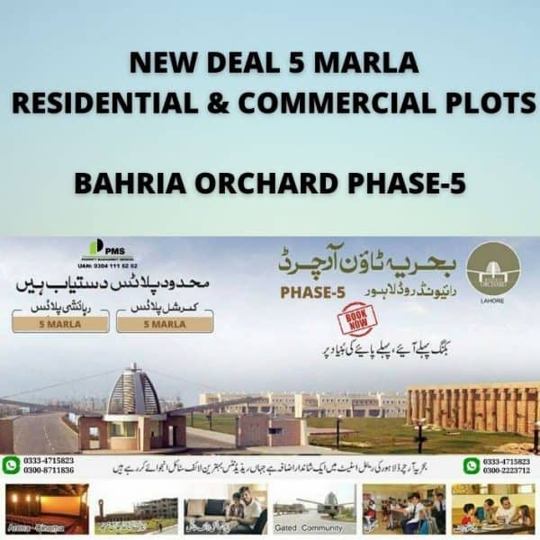 Bahria Orchard Phase 5, New Deal by Bahria Town Lahore with Payment Plans