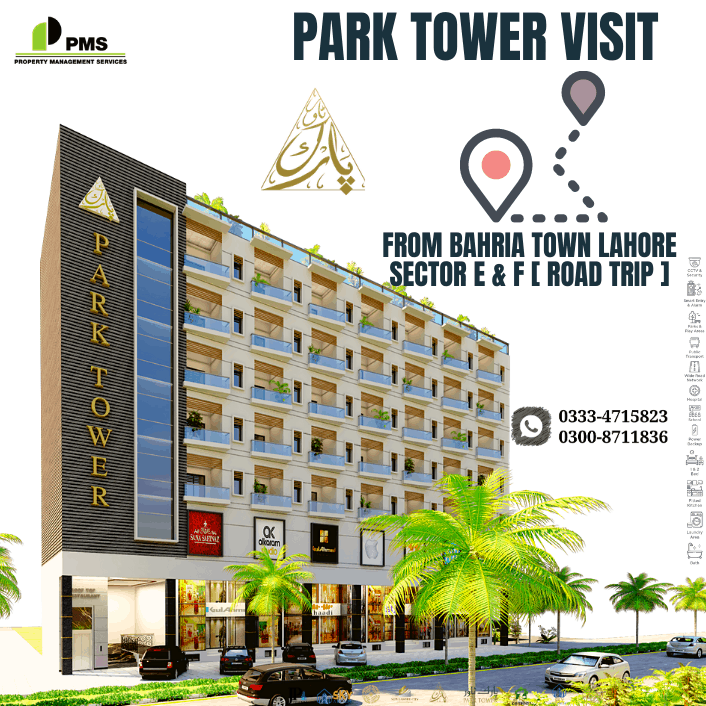 Bahria Town Lahore to Park Tower Road Trip